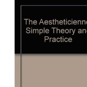 The Aestheticienne: Simple Theory and Practice