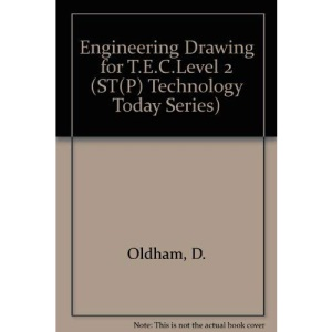 Engineering Drawing for T.E.C.Level 2 (ST(P) technology today series)