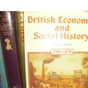 British Economic and Social History: 1700-1870 Bk. 1