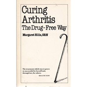 Curing Arthritis: The Drug-free Way