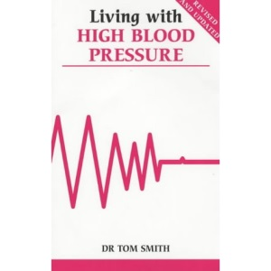 Living with High Blood Pressure (Overcoming common problems)