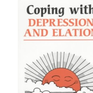 Coping with Depression and Elation (Overcoming common problems)