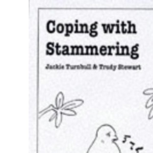 Coping with Stammering (Overcoming Common Problems)