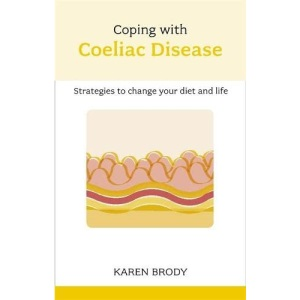 Coping with Coeliac Disease (Overcoming Common Problems)