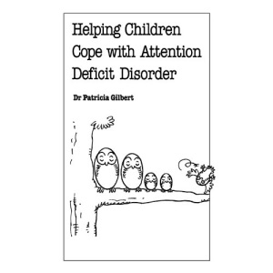 Helping Children Cope with Attention Deficit Disorder (Overcoming Common Problems)
