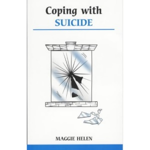 Coping with Suicide (Overcoming Common Problems)