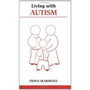 Living with Autism (Overcoming Common Problems)