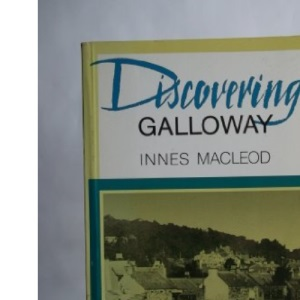 Discovering Galloway