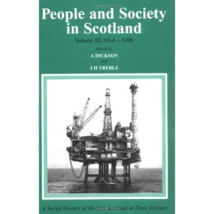People and Society in Scotland: 1914 to the Present Day v. 3
