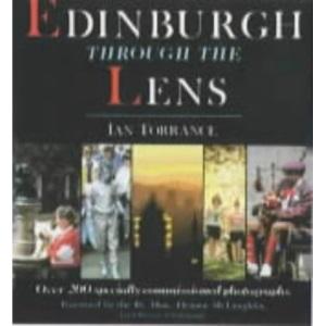 Edinburgh Through the Lens
