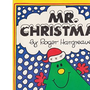 Mr.Christmas  -  A special Mr. Men story - (A Thurman book)