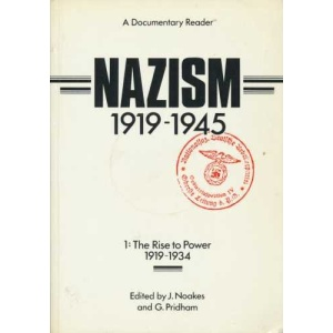 Nazism 1919-1945, Volume One: Vol.1: The Rise to Power, 1919-34 (Exeter studies in history)