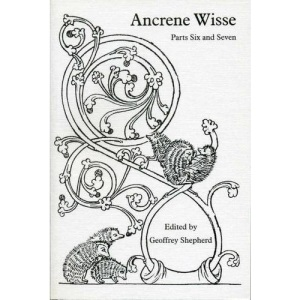 Ancrene Wisse: parts six and seven (Exeter Mediaeval Texts & Studies)