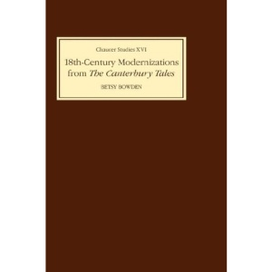 Eighteenth-Century Modernizations from the Canterbury Tales (Chaucer Studies)