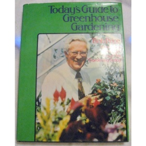 Today's Guide to Greenhouse Gardening