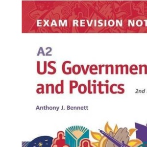 A2 US Government and Politics Exam Revision Notes