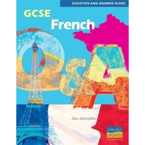 GCSE French Question and Answer Guide (Question & Answer Guide)