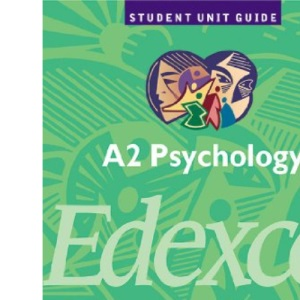 A2 Psychology Edexcel: Unit 5: Applications of Psychology and Research Methods