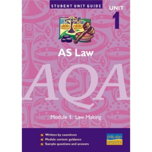 AS Law AQA: Unit 1: Law Making (Student Unit Guides)
