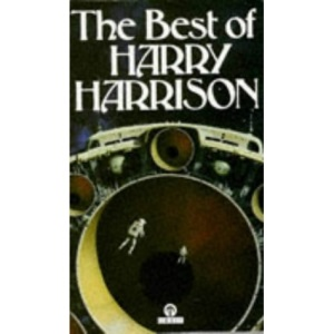 The Best of Harry Harrison (Orbit Books)
