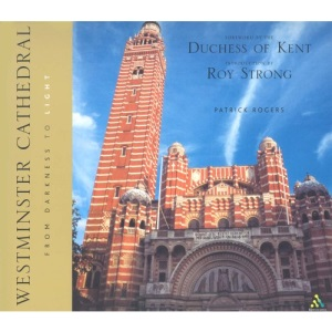 Westminster Cathedral: from Darkness to Light