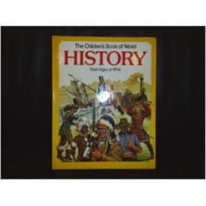 Children's Encyclopaedia of History: Dark Ages to 1914 (Picture history)