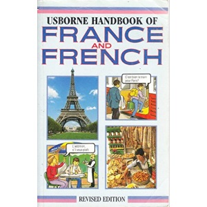 Usborne Handbook to France with French Phrases:Revised edition