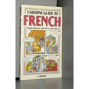 French Phrases for Beginners (Usborne Guides)