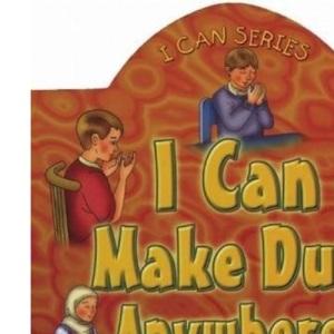 I Can Make Du'a Anywhere! (I Can (Islamic Foundation))