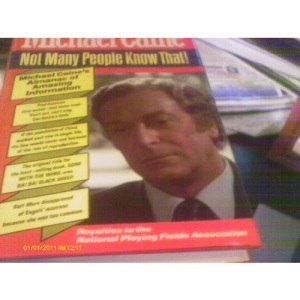 Not Many People Know That: Michael Caine's Almanac of Amazing Information
