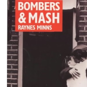 Bombers and Mash: The Domestic Front, 1939-45