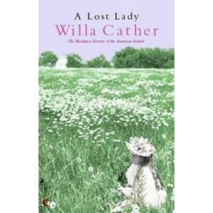 A Lost Lady (Virago modern classics)
