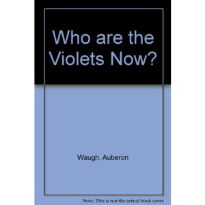 Who are the Violets Now?