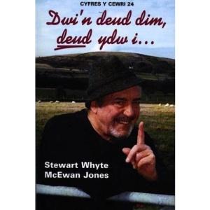 Dwi'n Deud Dim... Deud Ydw I... (Cyfres y Cewri)