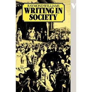 Writing in Society (Verso Modern Classics)