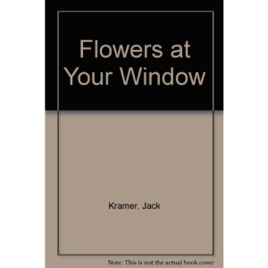 Flowers at Your Window