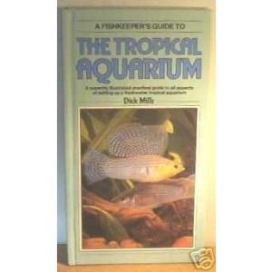 TROPICAL AQUARIUM (Fishkeeper's Guides)