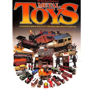 All-colour Directory of Metal Toys
