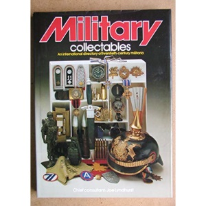 Military Collectables: An International Directory to 20th-century Militaria