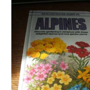 An Illustrated Guide to Alpines