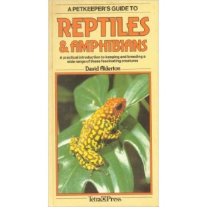 REPTILES & AMPHIBIANS (Pet Keeper's Guide Series)