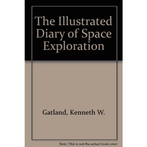 The Illustrated Diary of Space Exploration