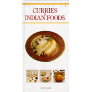 The Curries and Indian Foods (Book Of...)