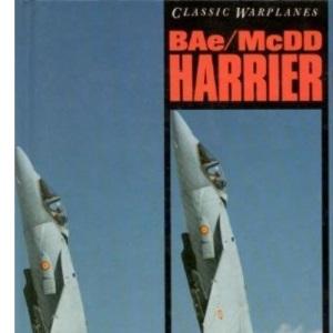 BAe/McDD Harrier (Classic Warplanes series: British Aerospace Harrier/McDonnell Douglas AV8)