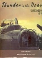 Thunder in the Heavens: Classic Aircraft of World War II