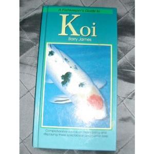 FISHKEEPERS GUIDE TO KOI