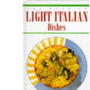 The Book of Light Italian Dishes