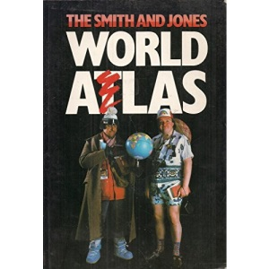 The Smith and Jones World Atlas