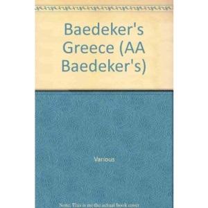 Baedeker's Greece (AA Baedeker's)