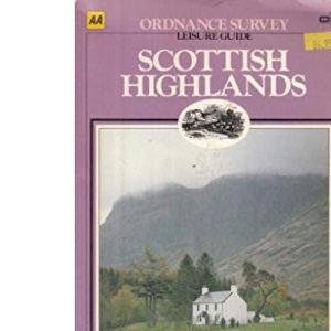 Scottish Highlands (Ordnance Survey Leisure Guide)